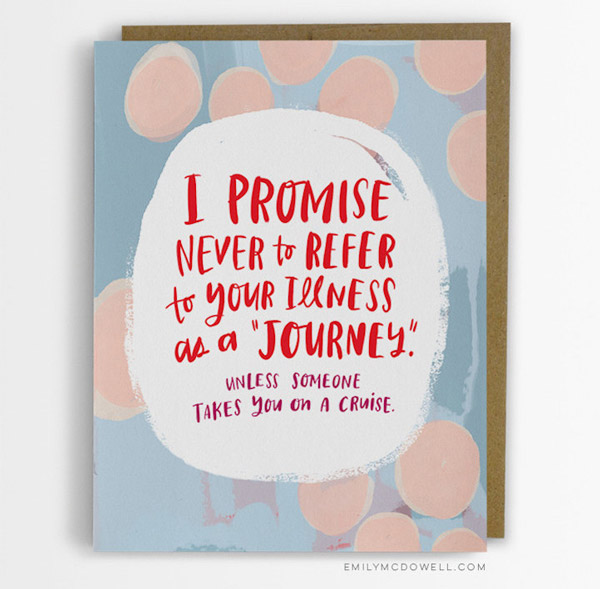 Never to refer your illness as a journey - Empathy cards
