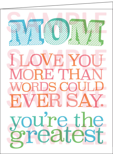 Love You More Than Words Could Ever Say Mother's Day Card