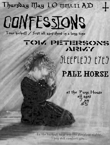 5/10/12 Confessins/TPA/SleeplessEyes/PaleHorse