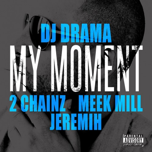 dj-drama-my-moment-cover