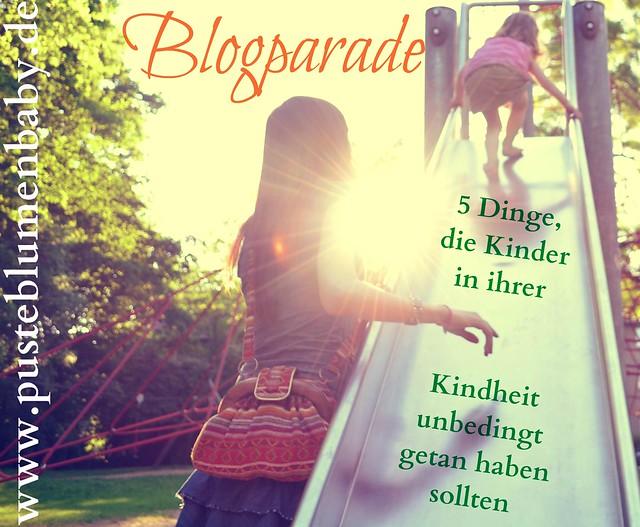 5 Dinge die Kinder in ihrer Kindheit unbedingt getan haben sollten (http://www.pusteblumenbaby.de/)