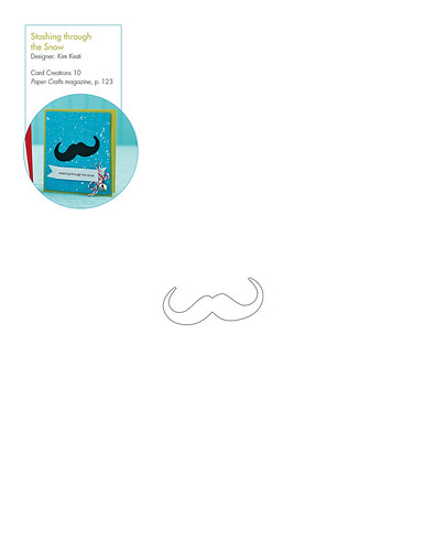 Mustache pattern for Stashing Through the Snow Card by Kim Kesti