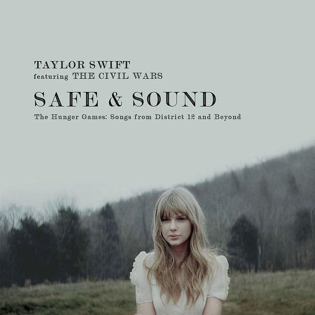 taylor_swift___the_civil_wars___safe_and_sound_by_cutmyhairatnight-d4pwnum