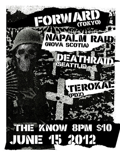6/15/12 Forward/NapalmRaid/Deathraid/Terokal