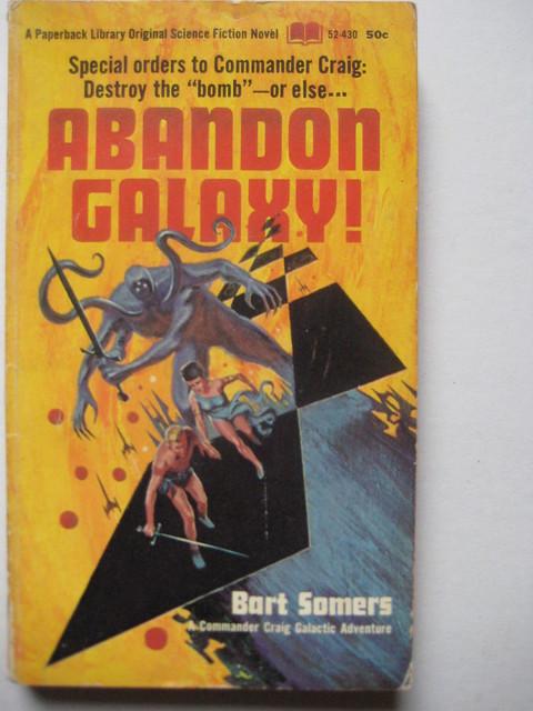 Abandon Galaxy! - Bart Somers