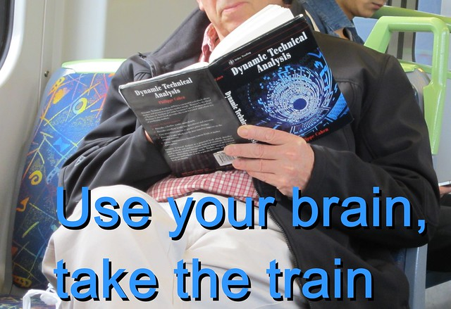 Use your brain, take the train