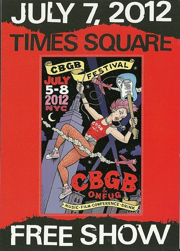 07/07/12 CBGB Festival Free Stage @ Times Square, NYC, NY (Handbill - Front)