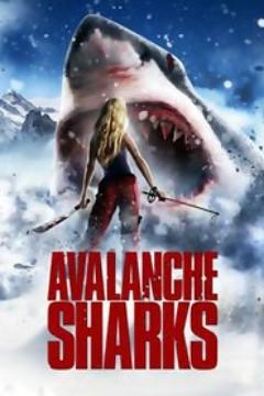 Assistir Avalanche de Tubarões Dublado