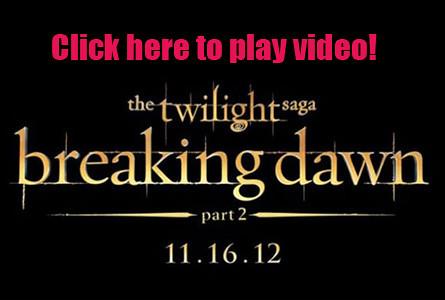 Twilight-Breaking-Dawn-Part-2_video-clip-June-19-poster