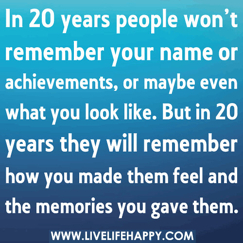 Remember Memories Quotes: Page 809 Of 1111