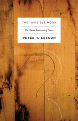 The Invisible Hook by Peter T. T. Leeson