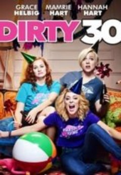 Assistir Dirty 30 Legendado