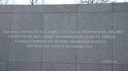 """""""Injustice anywhere is a threat to justice everywhere"""" by afagen, on Flickr"""