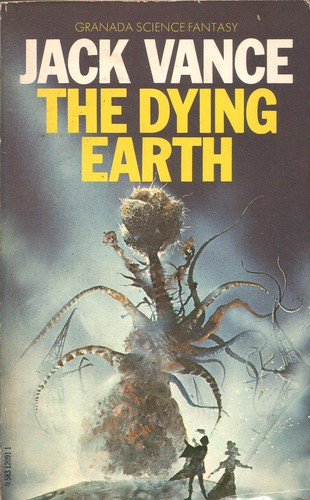 The Dying Earth by Jack Vance. Granada 1981. Cover artist Chris Foss