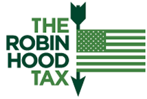Robin Hood Says: If We Can Tax Internet Sales, Why Not Wall Street and the Banks?