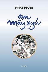 Audio Am Mây Ngủ - Nhất Hạnh ( Phật Giáo )