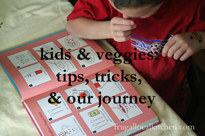 Kids & Veggies: Tips, Tricks, & Our Journey