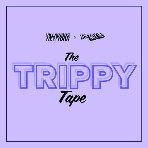Here it is!! THE TRIPPY TAPE. Enjoy. http://www.mediafire.com/?8ar35ktr0i003sa by VLNSNYC