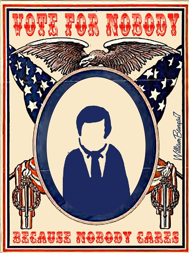 NOBODY CAMPAIGN POSTER by Colonel Flick