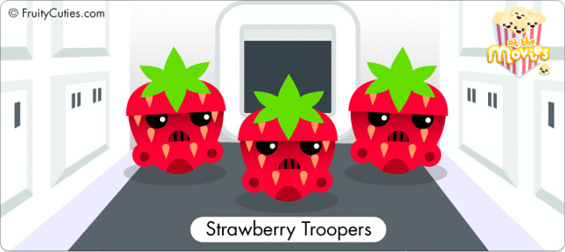 Strawberry Troopers - Star Fruit Wars