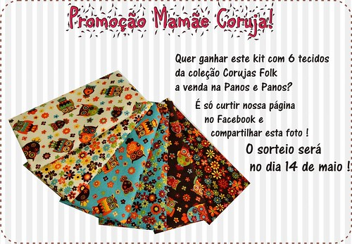 Promoção Mamãe Coruja ! by Panos e Panos