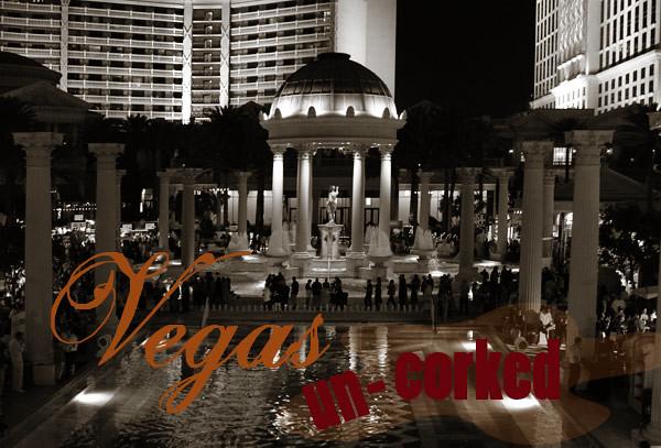 Vegas Uncorked