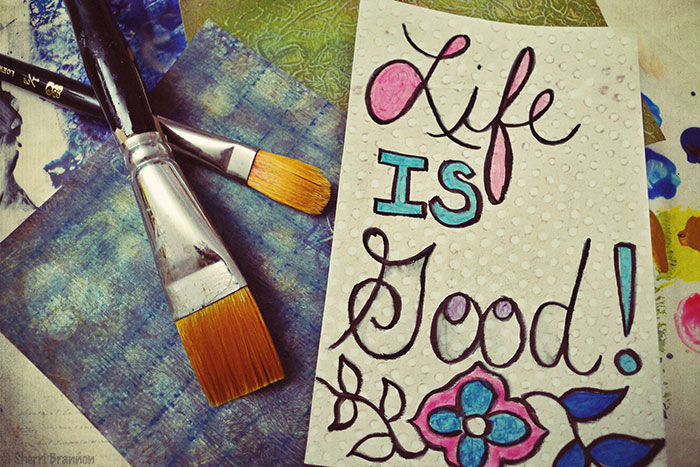 paint - life is good