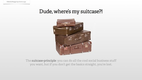 The suitcase principle explained by Polle de Maagt: basic service should be good to start with.