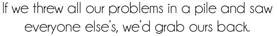 Our Problems Quote