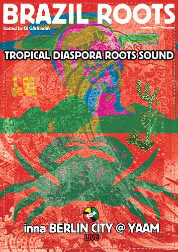 TROPICAL DIASPORA ROOTS SOUND by GArRA Berlin