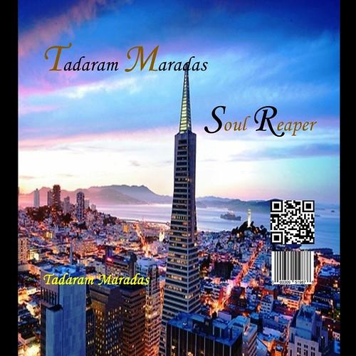 Tadaram Maradas  Soul Reaper (C) by Tadaram Alasadro Maradas