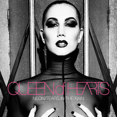 "Queen of Hearts ""Neon / Tears in the Rain"""