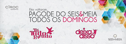 Banner - Domingo Seis & Meia by chambe.com.br
