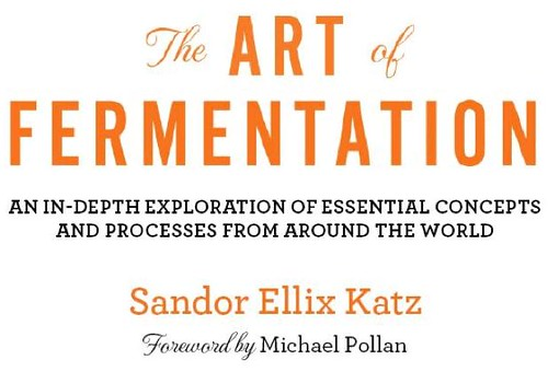 The Art of Fermentation by mikeysklar