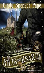 June 4th 2012 by Carina Press                            Kilts & Kraken (Gaslight Chronicles #3) by Cindy Spencer Pape