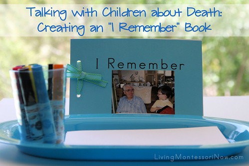 "Talking with Children about Death: Creating an ""I Remember"" Book"