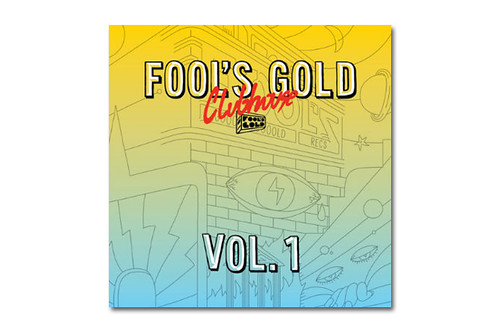 Fool's Gold Presents Clubhouse Vol. 1 by VLNSNYC