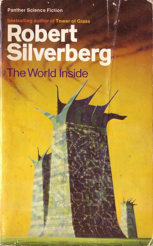 The World Inside by Robert Silverberg. Panther 1978. Cover artist Colin Hay