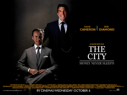 THE CITY - Money never sleeps. Starring David Cameron and Bob Diamond