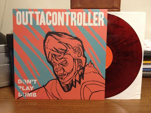 Outtacontroller - Don't Play Dumb LP - Red Vinyl /100 by Tim PopKid