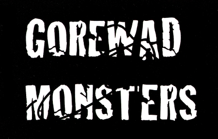 Gorewad Monsters