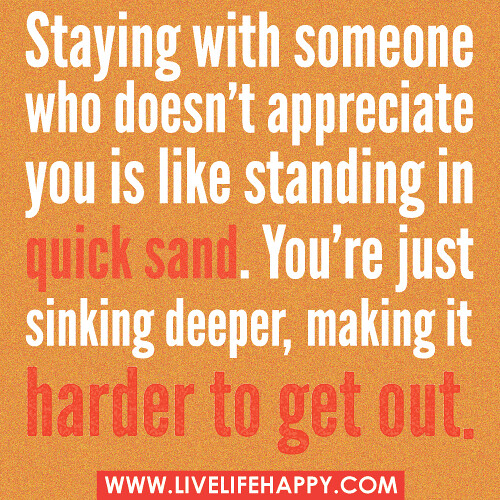Love Finds You Quote: Staying With Someone Who Doesn't Appreciate You