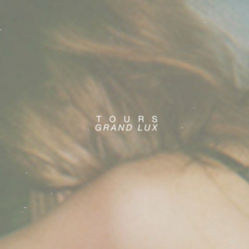 Tours - 'Grand Lux'