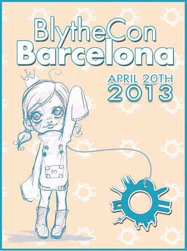 BlytheCon Barcelona Abril 2013 7689673620_6e1ec7ed38