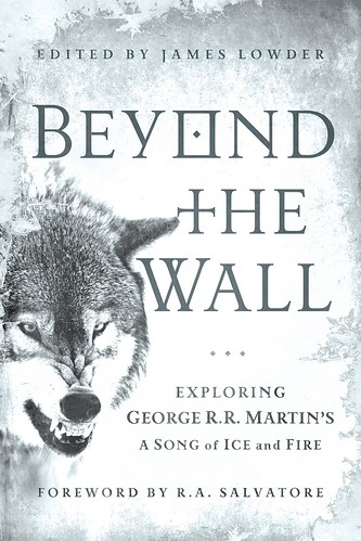 cover of James Lowder's Beyond The Wall, which is grey and has a snarling direwolf on it.