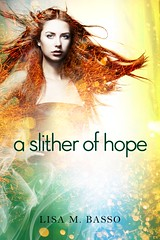A Slither of Hope (Unnamed Series #2) by Lisa M. Basso