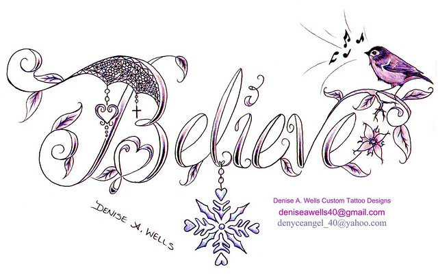 The Word Believe Tattoo Designs