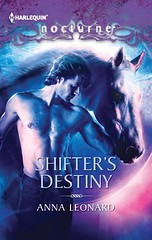 August 21st 2012 by Harlequin              Shifter's Destiny by Anna Leonard