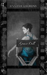 August 20th 2012 by Grove Creek Publishing           Grace Doll by Jennifer Laurens