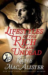 September 2012 by Pocket Star               Lifestyles of the Rich and Undead by Katie MacAlister